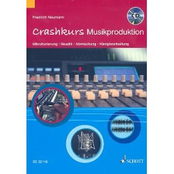 Neumann, Friedrich *1957: Crashkurs Musikproduktion (+CD) :