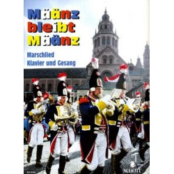 Binger, Martin: Määnz bleibt Määnz: Marschlied : Klavier und Gesang