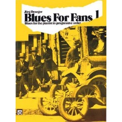Blues for Fans Band 1 : Blues in progressive order for piano