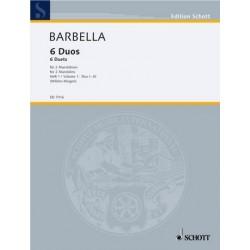 Barbella, Emanuele: 6 DUOS BAND 1 (NR.1-3) : FUER 2 MANDOLINEN, STIMMEN WILDEN-HUESGEN, MARGA, ED