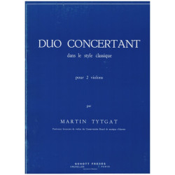 Tytgat, Martin: DUO CONCERTANT DANS LE STYLE CLAS- SIQUE : POUR DEUX VIOLONS PARTITION