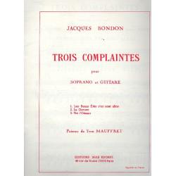 Bondon, Jacques: 3 complaintes : pour soprano et guitare (fr)