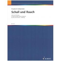 Hollaender, Friedrich: Schall und Rauch : Lieder und Chansons des gleichnamigen Berliner Kabaretts