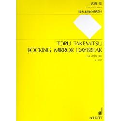 Takemitsu, Toru: Rocking Mirror Daybreak : for 2 violins score