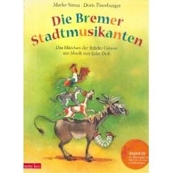 Duit, Erke: Die Bremer Stadtmusikanten (+CD) : musikalisches Bilderbuch