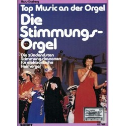 DIE STIMMUNGS-ORGEL TOP MUSIC AN DER ORGEL ENZBERG, HANS, ED