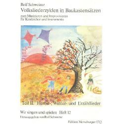 Schweizer, Rolf: Volksliederzyklen in Baukastensätzen Band 2 Herbst-, Winter- und Erzähllieder Partitur (dt)