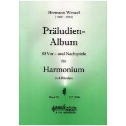 Wenzel, Hermann: Präludien-Album Band 3 : 80 Vor- und Nachspiele für Harmonium