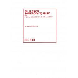 Askin, Ali N.: Some Body('s) Music für 6 Schlagzeuger ohne Schlagzeug Studienpartitur