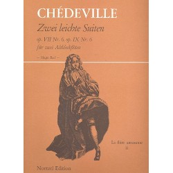 Chèdeville, Esprit Philippe: 2 leichte Suiten op.7,6 und op.9,6 : für 2 Altblockflöten Spielpartitur