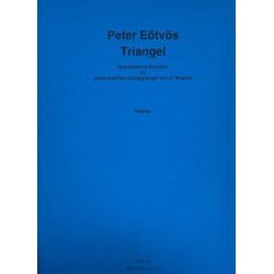 Eötvös, Peter: Triangel : für Schlagzeug und 27 Instrumente Partitur Din A3
