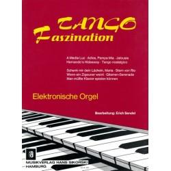 Tango Faszination : für elektronische Orgel