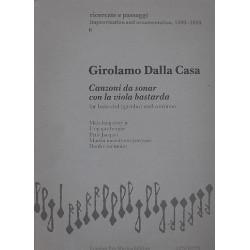Dalla Casa, Girolamo: Canzoni da sonar con la viola bastarda : for bass viol (gamba) and continuo score and 3 parts