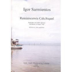 Sarmientos, Igor: Reminiscensia Cakchiquel für Flöte, Violonello und Klavier Stimmen