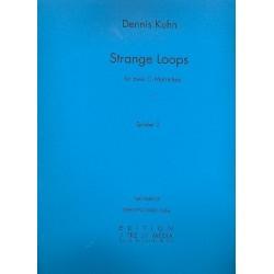 Kuhn, Dennis: Strange Loops : f├╝r 2 Marimbas in C Partitur und Stimmen