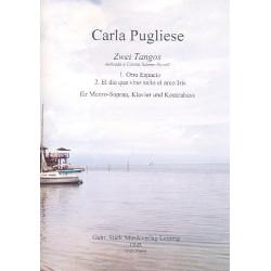 Pugliese, Carla: 2 Tangos : für Mezzosopran, Kontrabass und Klavier Partitur und Stimmen
