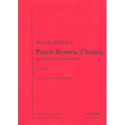Böttcher, Martin: Pater Brown Thema : für Combo Direktion und Stimmen
