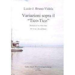 Bruno-Videla, Lucio J.: Variationen über Tico Tico für Violine, Violoncello und Klavier Stimmen