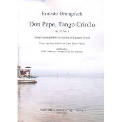 Drangosch, Ernesto: Don Pepe op.13,1 : für 2 Violine, Viola, Violoncello und Kontrabass Partitur und Stimmen