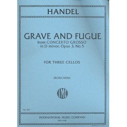 Händel, Georg Friedrich: Grave and Fugue from Concerto grosso d minor op.3,5 : for 3 cellos parts