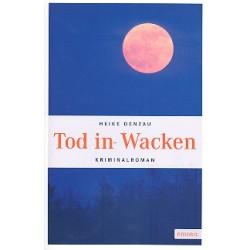 Denzau, Heike: Tod in Wacken : Roman