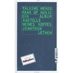 Lethem, Jonathan: Talking Heads - Fear of Music