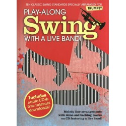 Playalong Swing with a Live Band (+CD) : for trumpet (with free downloads)