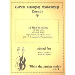 Machy, Le Sieur de: Pièces de violle : for bass viol