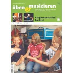 Üben und musizieren 5/2008 : Gruppenunterricht konkret