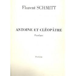 Schmitt, Florent: Fanfare d'Antoine et Cleopatre : pour cuivres et percussion partition