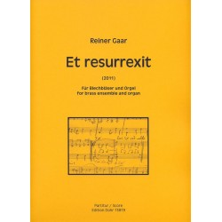 Gaar, Reiner: Et resurrexit : für 9 Blechbläser und Orgel Partitur (Orgel)