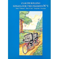 Bolling, Claude: Sonata no.1 for 2 Pianists : for classical piano, jazz piano, string bass and percussion 2 piano scores and