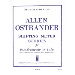 Ostrander, Allan: SHIFTING METER STUDIES : FOR TUBA MUSIC FOR BRASS NO.275