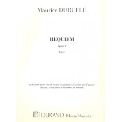 Duruflé, Maurice: Requiem op.9 : pour chant, orgue et quintette à cordes (harpe,trompettes e timbales ad lib) harp