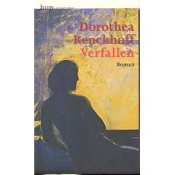 Renckhoff, Dorothea: Verfallen : Roman