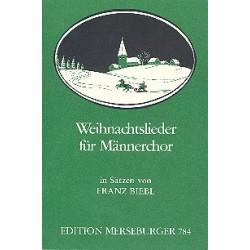 Biebl, Franz: Weihnachtslieder : 23 Liedsätze für Männerchor Partitur (dt)