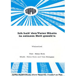 Steingass, Toni: Ich hab den Vater Rhein in seinem Bett gesehen: Einzelausgabe (dt)