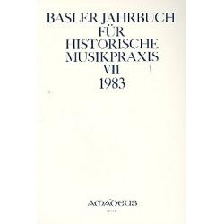 Basler Jahrbuch für historische Musikpraxis Band 7 1983