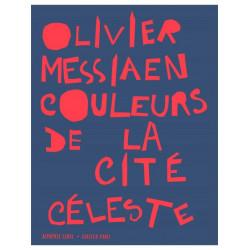 Messiaen, Olivier: Couleurs de la cit├® c├®leste : pour piano et ensemble piano solo