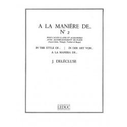 Delécluse, Jacques: A la manière de ... vol.2 pour caisse-claire et accessoires et piano (triangle, tambour de basque)