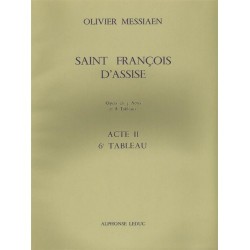 Messiaen, Olivier: Saint Francois d'Assise - acte 2 tableau 6 partition