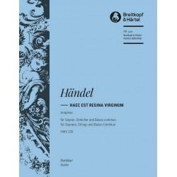 Händel, Georg Friedrich: Haec est Regina Virginum HWV235 : Antiphon für Sopran, Streicher und Bc Partitur