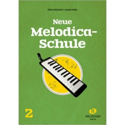 Holzschuh, Alfons: Neue Melodica-Schule Band 2