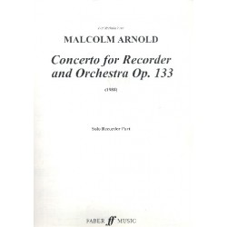 Arnold, Malcolm: Concerto op.133 for descant or sopranino recorder and orchestra recorder solo