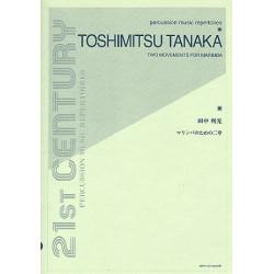 Tanaka, Toshimitsu: 2 Movements : for marimba