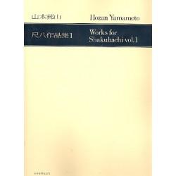 Yamamoto, Hozan: Works for Shakuhachi vol.1 : for 1-5 shakuhachis score