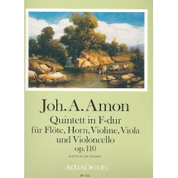 Amon, Johann Andreas: Quintett F-Dur op.110 : für Flöte, Horn, Violine, Viola, Violoncello Partitur und stimmen