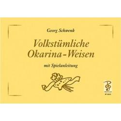Schwenk, Georg: Volkstümliche Okarina-Weisen mit Spielanleitung