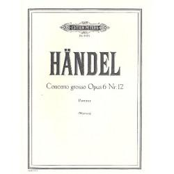 Händel, Georg Friedrich: Concerto grosso op.6,12 : für 2 Violinen, Violoncello und Streicher Partitur