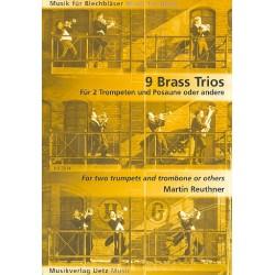 Reuthner, Martin: 9 Brass Trios : für 3 Blechbläser Partitur und Stimmen